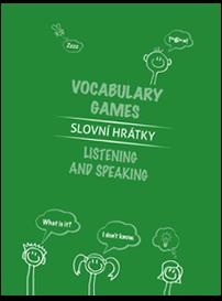 Slovní hrátky / Vocabulary games – Listening and speaking